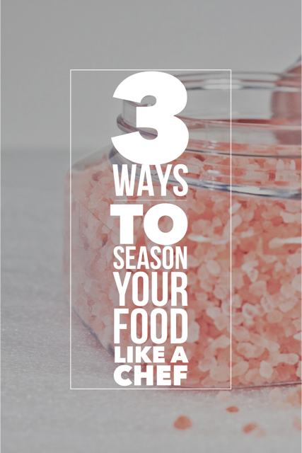 Easy cooking tips to help you understand how to use salt and how to season your food perfectly every time!